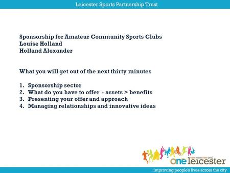 University of Leicester Careers Service Student Engagement Team PR session Sponsorship for Amateur Community Sports Clubs Louise Holland Holland Alexander.