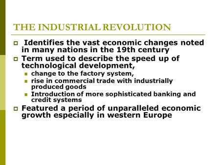 22a. Economic Growth and the Early Industrial Revolution
