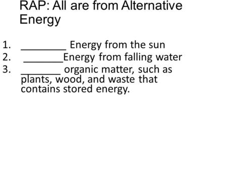 RAP: All are from Alternative Energy