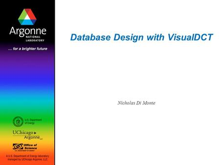 Database Design with VisualDCT Nicholas Di Monte.