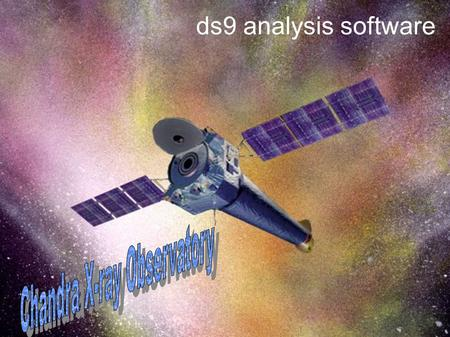 Ds9 analysis software. Images taken by telescopes that observe at the invisible wavelengths are sometimes called false color images. That is because.