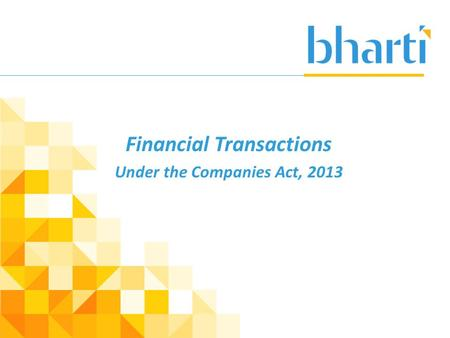 Financial Transactions Under the Companies Act, 2013.