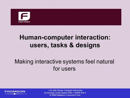 Human-computer interaction: users, tasks & designs