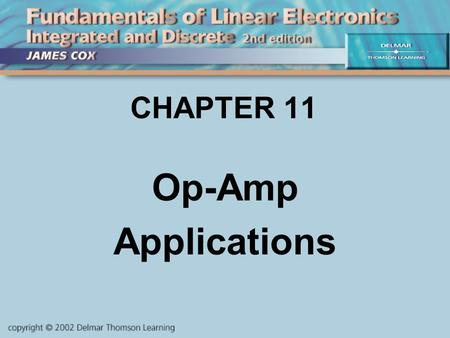 CHAPTER 11 Op-Amp Applications. Objectives Describe and Analyze: Audio mixers Integrators Differentiators Peak detectors Comparators Other applications.
