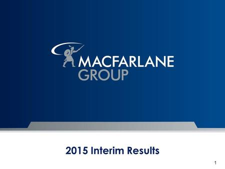 2015 Interim Results 1. Executive Summary 2015 Interim results/cash flows Business Review Packaging Distribution Manufacturing Operations Pension Scheme.