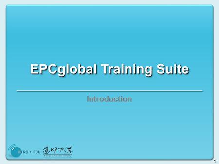 1 EPCglobal Training Suite. 2 What is RFID? Radio Frequency IDentification Contactless communication between objects Communication by reflected power.