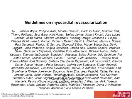 Guidelines on myocardial revascularization by,, William Wijns, Philippe Kolh, Nicolas Danchin, Carlo Di Mario, Volkmar Falk, Thierry Folliguet, Scot Garg,
