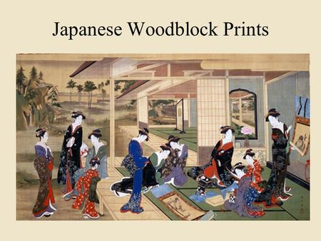 Japanese Woodblock Prints. Ancient Roots Woodblock prints were first used in Japan around 700 AD. The technique was brought to Japan by Chinese Buddhist.