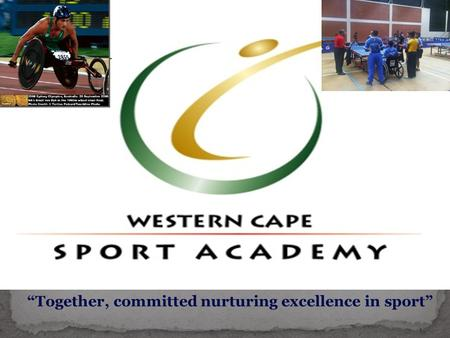 """Together, committed nurturing excellence in sport"""