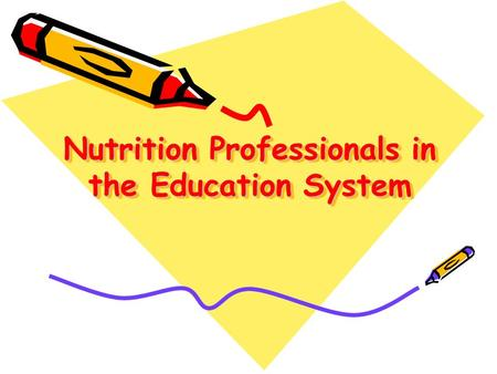Nutrition Professionals in the Education System. Nutrition Professionals in Education Elem & High Schools In Canada -- mostly teacher training NOT directly.