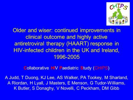 Older and wiser: continued improvements in clinical outcome and highly active antiretroviral therapy (HAART) response in HIV-infected children in the UK.