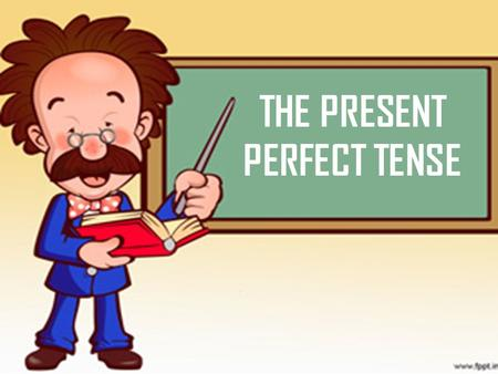 THE PRESENT PERFECT TENSE. Parts of Verbs Verbs have three parts: A)Regular verbs: Past participle Past Present (infinitive) Walkedwalkedwalk invited.