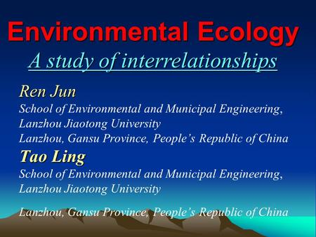 Ren Jun Tao Ling Ren Jun School of Environmental and Municipal Engineering, Lanzhou Jiaotong University Lanzhou, Gansu Province, People's Republic of China.