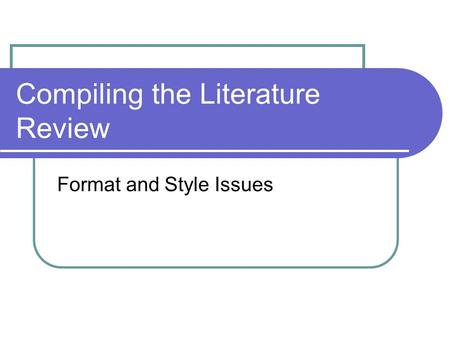 literature review compilations essay Literature review and research compilation - particular facet of recent chess research or just a literature review and collaborative research into a few others.