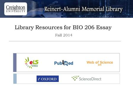 Library Resources for BIO 206 Essay Fall 2014 Web of Science SM.