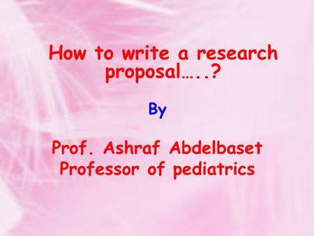Prof. Ashraf Abdelbaset Professor of pediatrics