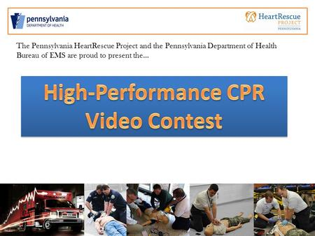 The Pennsylvania HeartRescue Project and the Pennsylvania Department of Health Bureau of EMS are proud to present the…
