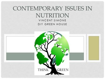 VINCENT SIMONE DIY GREEN HOUSE CONTEMPORARY ISSUES IN NUTRITION.