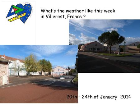 What's the weather like this week in Villerest, France ? 20th – 24th of January 2014.