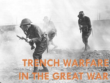 TRENCH WARFARE IN THE GREAT WAR. **WW I began in Europe in 1914 and lasted until 1918. The United States did not enter the war until 1917.** Neutrality-isolationism.