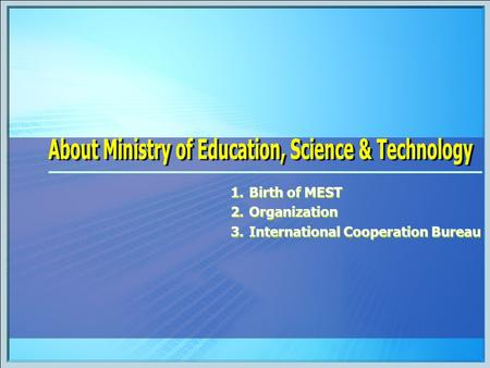 About Ministry of Education, Science & Technology