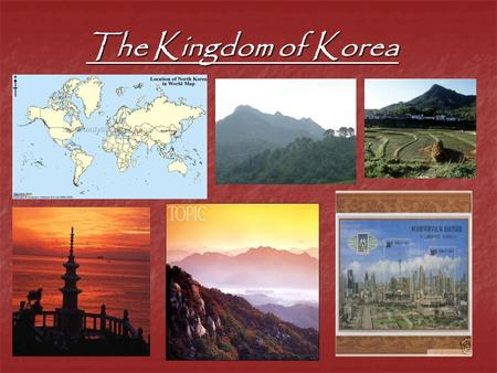 The Kingdom of Korea. I. The Early Years 1. Wiman (194 BC) a. Military leader a. Military leader b. United Korea for 40 years b. United Korea for 40 years.