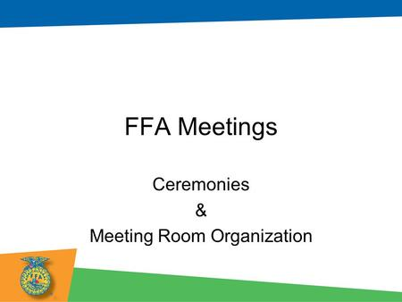 Ceremonies & Meeting Room Organization