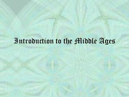 Introduction to the Middle Ages. 11-1-2011 Drill & Objective Objective Students will be able to explain why the Fall of the Roman Empire brought about.