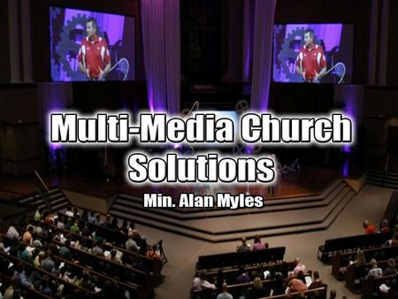 Today's congregations are changing. The media has made our society more tech savvy and the church in many cases has lagged behind in technology.