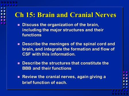 BIO 210 LAB Practicum and Lecture 4 Cranial Nerves