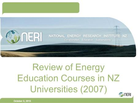 October 5, 2015 Review of Energy Education Courses in NZ Universities (2007)