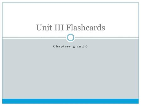 Chapters 5 and 6 Unit III Flashcards. An eighteenth-century philosophical movement that emphasized the use of reason to reevaluate previously accepted.