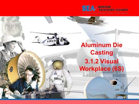 Aluminum Die Casting 3.1.2 Visual Workplace (6S).
