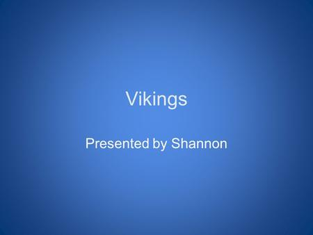 Vikings Presented by Shannon. This is what Vikings wore Viking men wore long woolen shirts with cloth trousers Viking women wore long linen dresses.