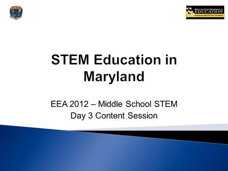 EEA 2012 – Middle School STEM Day 3 Content Session.