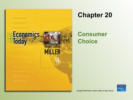 Chapter 20 Consumer Choice. Copyright © 2008 Pearson Addison Wesley. All rights reserved. 20-2 Introduction There have been shifts in air travel away.