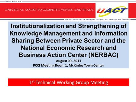 Institutionalization and Strengthening of Knowledge Management and Information Sharing Between Private Sector and the National Economic Research and Business.