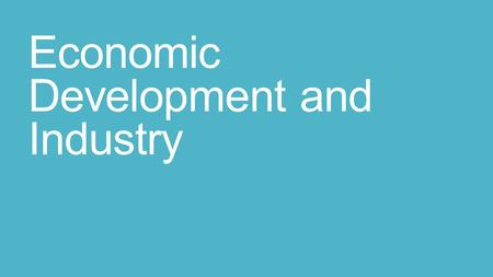 Economic Development and Industry. MDC vs. LDC How do we measure development? MDC – high urbanization, industrialization, high std of living LDC – agriculture!!!,