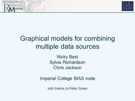 Graphical models for combining multiple data sources