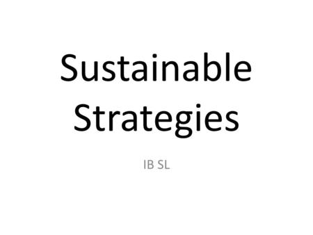 Sustainable Strategies IB SL. Urban Ecological Footprint According to the Global Development Research Centre, the urban ecological footprint is the land.