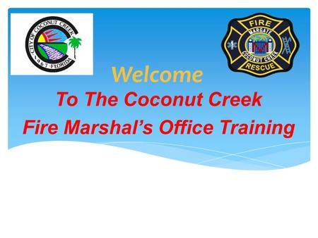 Welcome To The Coconut Creek Fire Marshal's Office Training Smoke Alarm User's Manual.