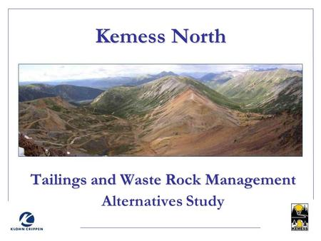 Tailings and Waste Rock Management Alternatives Study
