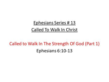 Called To Walk In Christ