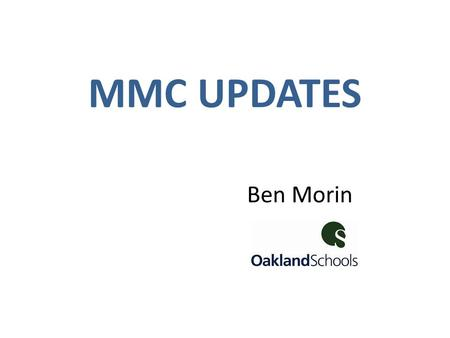 MMC UPDATES Ben Morin. TABLE TALK HANDOUTS 1.What does a formal CTE program mean? Formal is defined as a State Approved CTE program that consists.