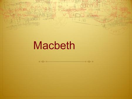 "Macbeth. The Real Macbeth: ""Mac Bethad mac Findláich,"" King of Scots, circa 1040:"