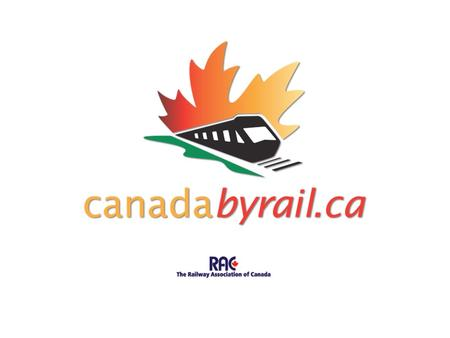 Vision Canada By Rail is an integral part of Brand Canada, providing authentic, historical and geographic visitor experiences with an exciting variety.