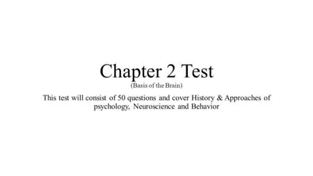psychology ch 10 objective questions Multiple choice identify the letter of the choice that best completes the statement or answers the question in binet's test of intelligence.
