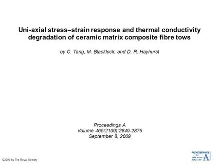 Uni-axial stress–strain response and thermal conductivity degradation of ceramic matrix composite fibre tows by C. Tang, M. Blacklock, and D. R. Hayhurst.