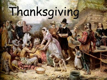 Thanksgiving. Thanksgiving or Thanksgiving Day, presently celebrated on the fourth Thursday in November, has been an annual tradition in the United States.