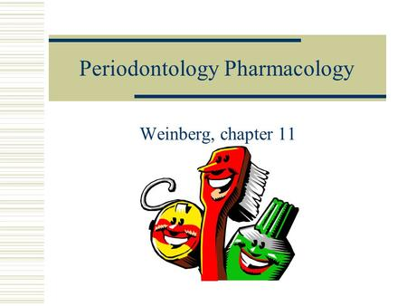 Periodontology Pharmacology